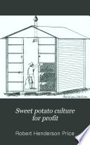 Sweet Potato Culture for Profit