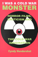 I was a Cold War Monster