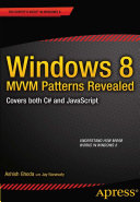 Windows 8 MVVM Patterns Revealed [Pdf/ePub] eBook