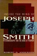 Inside the Mind of Joseph Smith