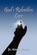 God s Relentless Love