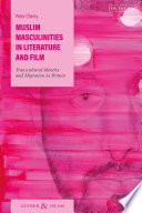 Muslim Masculinities in Literature and Film Book
