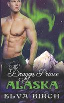 The Dragon Prince of Alaska