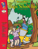 Reading with the Magic School Bus Gr. 1-3