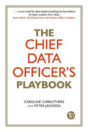 The Chief Data Officer s Playbook Book