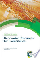 Renewable Resources for Biorefineries