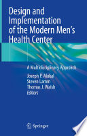 Design And Implementation Of The Modern Men S Health Center Book PDF