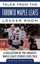 Tales from the Toronto Maple Leafs Locker Room Pdf/ePub eBook