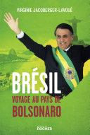 Pdf Brésil, voyage au pays de Bolsonaro Telecharger