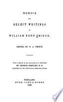 Memoir and Select Writings of William Reed Prince