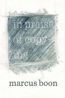 In Praise of Copying