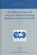 The Effects of Low and Very Low Doses of Ionizing Radiation on Human Health