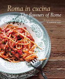 Roma in Cucina  The Flavours of Rome
