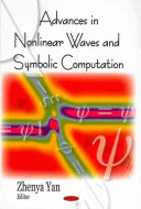 Advances in Nonlinear Waves and Symbolic Computation Book