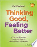 Thinking Good Feeling Better
