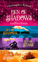 Pdf Den of Shadows Collection: Lose yourself in the fantasy, mystery, and intrigue of this stand out trilogy Telecharger