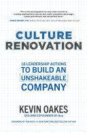 Culture Renovation: 18 Leadership Actions to Build an Unshakeable Company [Pdf/ePub] eBook