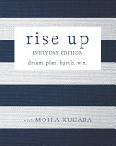 Rise Up  Everyday Edition  Dream  Plan  Hustle  Win