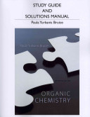 Study Guide and Student's Solutions Manual for Organic Chemistry
