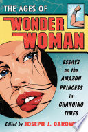 The Ages of Wonder Woman Book