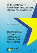 European Defence Community Lessons For The Future