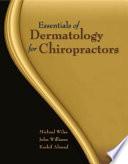 Essentials of Dermatology for Chiropractors