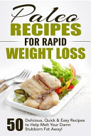 Paleo Recipes for Rapid Weight Loss Book PDF