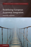 Redefining European Economic Integration