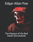 The Masque of the Red Death  Annotated