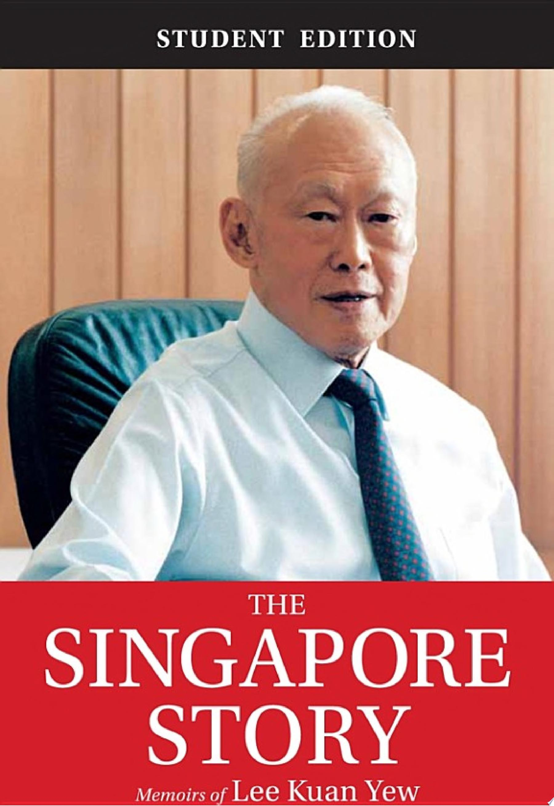 The Singapore Story  Student Edition