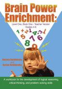 Brain Power Enrichment  Level One  Book One   Teacher Version Grades 4 to 6