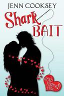 Shark Bait (Grab Your Pole, #1)