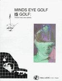 Minds Eye Golf Is Golf