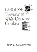 The Larousse Treasury of Country Cooking