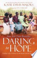 Daring to Hope Book