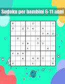 sudoku per bambini 6-11 anni