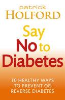 Say No To Diabetes