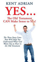 YES   The Old Testament CAN Make Sense to You