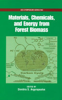 Materials  Chemicals  and Energy from Forest Biomass