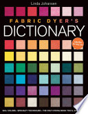 Fabric Dyer s Dictionary