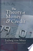 Theory of Money and Credit, The