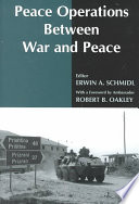 Peace Operations Between War and Peace Book
