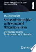 Amateurtheaterprojekte zu Holocaust und Nationalsozialismus