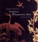 Summary Catalogue of European Decorative Arts in the J. Paul ...