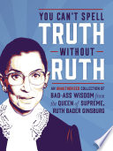 You Can t Spell Truth Without Ruth