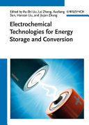 Electrochemical Technologies for Energy Storage and Conversion  2 Volume Set