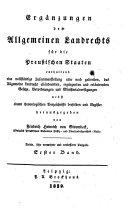 Erganzungen des Allgemeinen Landrechts fur die Preussischen Staaten