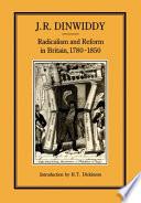Radicalism Reform In Britain 1780 1850