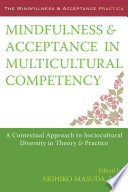 Mindfulness And Acceptance In Multicultural Competency Book PDF