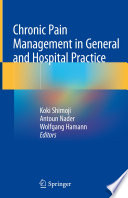 Chronic Pain Management in General and Hospital Practice